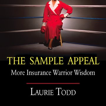laurie todd insurance warrior